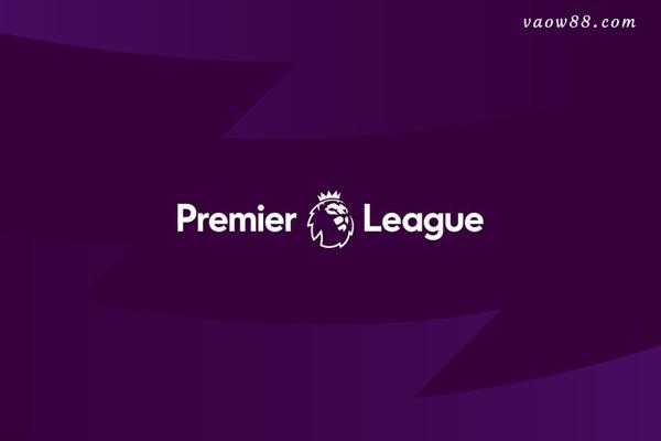 Premier League – Giải Bóng đá Ngoại hạng Anh