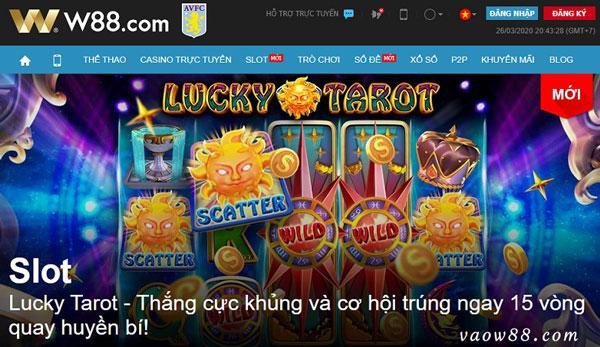Giới thiệu slot game Lucky Tarot online tại nhà cái W88