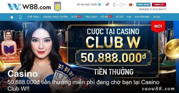 Còn không mau vào ngay W88 Casino và tham gia cá cược thôi nào
