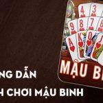 Mậu Binh online – Trò chơi cá cược cực hot hiện nay tại W88