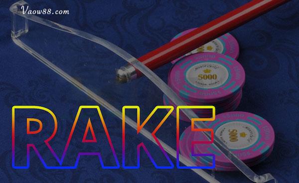Tìm hiểu rake là gì trong Poker