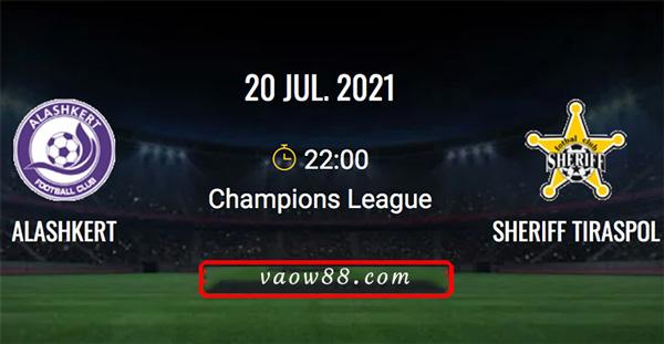 Soi kèo nhà cái trận Alashkert vs FC Sheriff 22h00 ngày 20/07/2021 tại W88