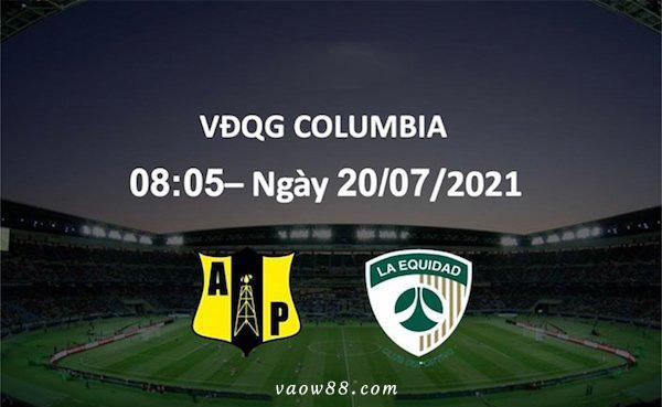 Soi kèo nhà cái trận Alianza Petrolera vs La Equidad 8h05 ngày 20/7/2021