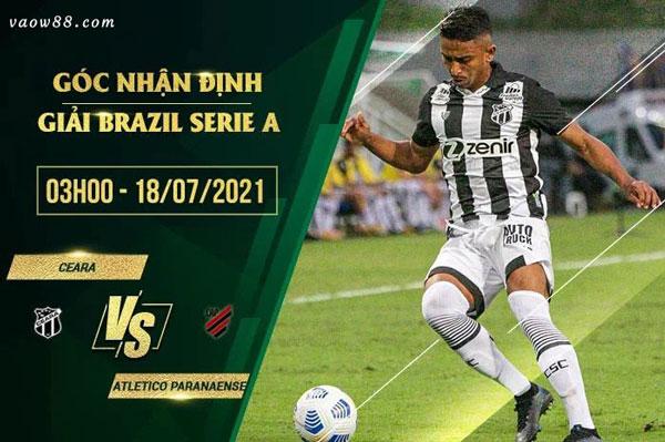 Nhận định trận đấu giữa 2 đội Ceara vs Paranaense 3h00 ngày 18/7/2021