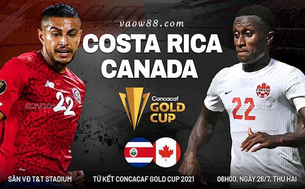 Soi kèo nhà cái trận Costa Rica vs Canada 06h00 ngày 26/07/2021 tại W88