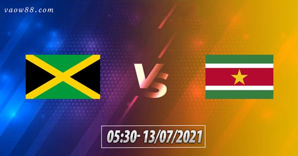 Soi kèo nhà cái trận Jamaica và Suriname 5h30 ngày 13/07/2021
