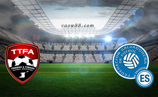 Soi kèo nhà cái trận Trinidad Tobago vs El Salvador 6h30 ngày 15/7/2021