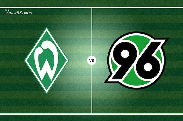 Soi kèo nhà cái trận Werder Bremen vs Hannover 96 01h30 ngày 25/07/2021 cực chuẩn