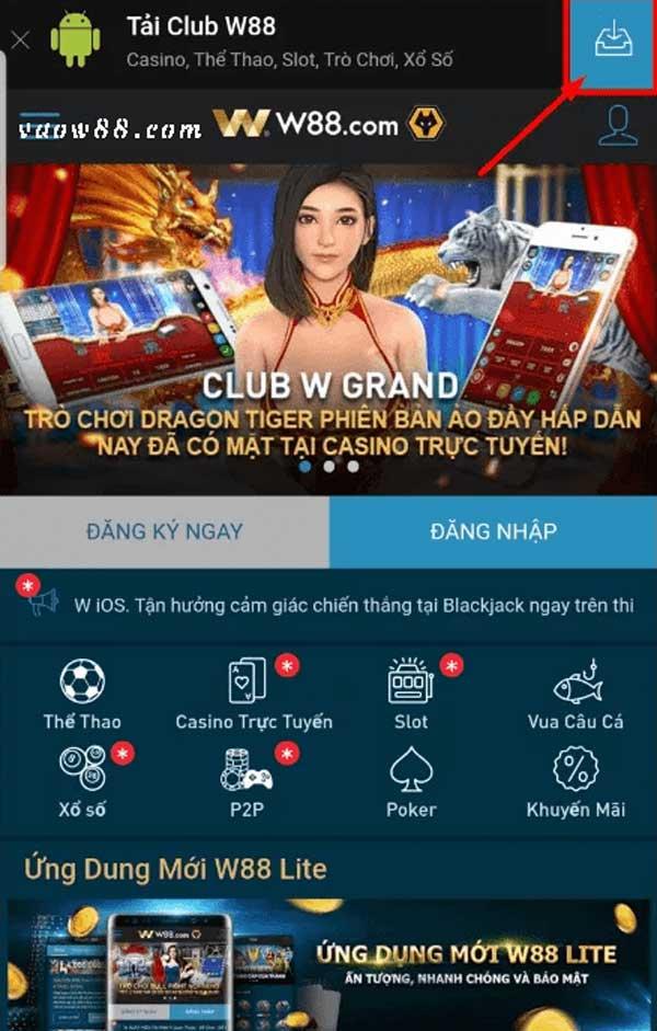 Cài đặt ứng dụng W88 club trên điện thoại Android