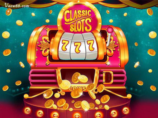 Classic slots - Đơn giản dễ chơi
